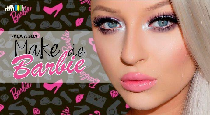 Faça o teste agora e veja a sua Maquiagem de Barbie!